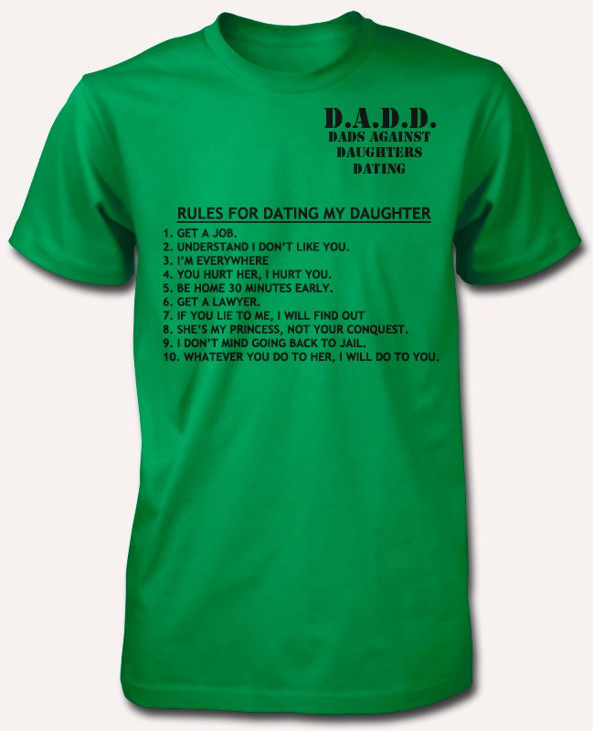 Dads against daughters dating t shirt uk